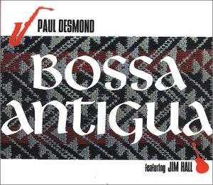 Paul Desmond - Bossa Antigua - Zortam Music