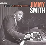 echange, troc Jimmy Smith - Complete: Groovin at Small's Paradise