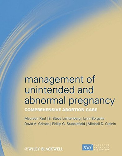 Management of Unintended and Abnormal Pregnancy: Comprehensive Abortion Care