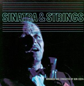 Frank Sinatra - Sinatra & Strings - Zortam Music
