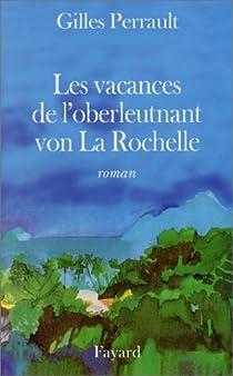 Les Vacances de l'oberleutnant von La Rochelle par Perrault