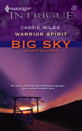 Warrior Spirit (Harlequin Intrigue Series), Cassie Miles