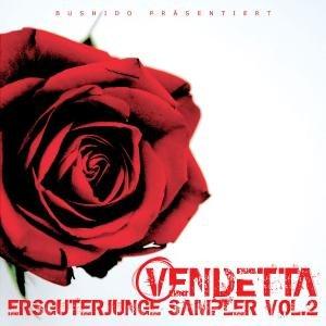 Bushido - Ersguterjunge Sampler, Vol. 2: Vendetta - Zortam Music