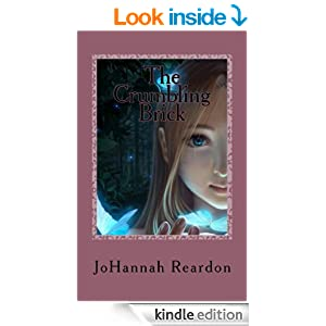 The Crumbling Brick: Book 1 of The Land of Neo