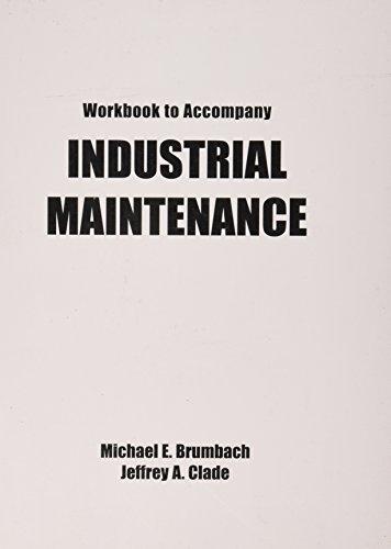 Workbook to Accompany Industrial Maintenance Workbook