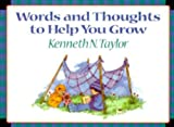 img - for Words and Thoughts to Help You Grow book / textbook / text book