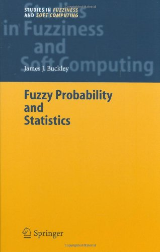 Fuzzy Probability and Statistics (Studies in Fuzziness and Soft Computing)