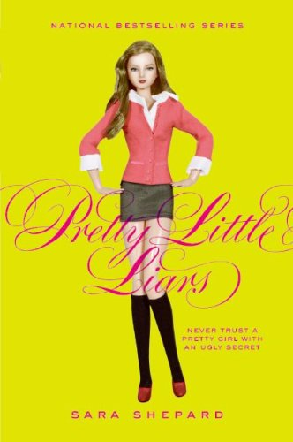 The Pretty Little Liars by Sara Shepard
