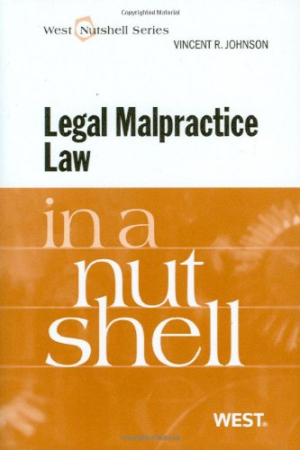 Legal Malpractice Law in a Nutshell (Nutshell Series)