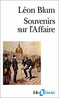 Souvenirs sur l'Affaire par L�on Blum