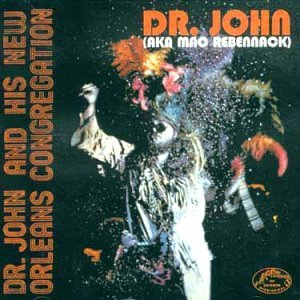 Dr. John - Dr. John And His New Orleans Congregation - Zortam Music