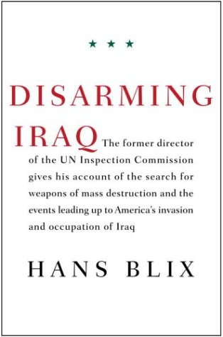 Disarming Iraq: Hans Blix: Amazon.com: Books