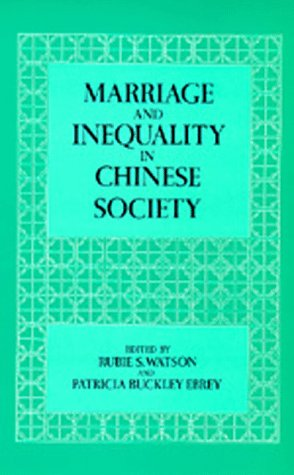 Marriage and Inequality in Chinese Society (Studies on China)