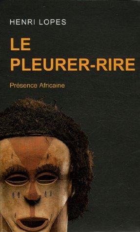 Le Pleurer-Rire (French Edition)