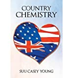 img - for [ COUNTRY CHEMISTRY ] By Young, Suu Casey ( Author) 2013 [ Paperback ] book / textbook / text book