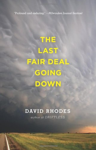 The Last Fair Deal Going Down, David Rhodes