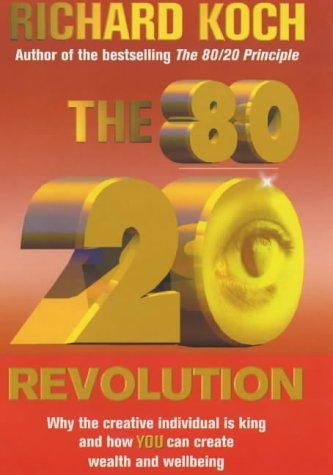 Libro 80 20 revolution di richard koch for Koch 80 20 principle