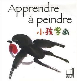 Apprendre à peindre (French Edition): 9782701143750: Amazon.com