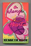A change of hearts;: Plays, films, and other dramatic works, 1951-1971