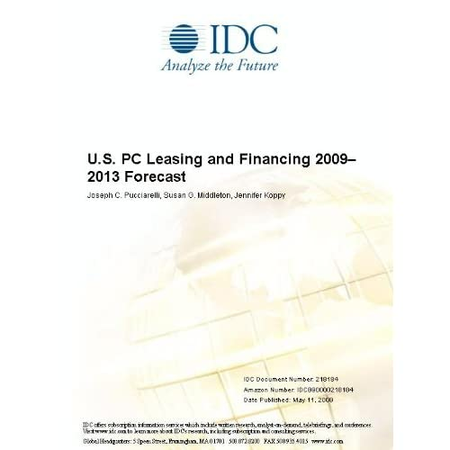 Worldwide IT Software and Services Financing 2009-2013 Forecast Susan G. Middleton and Joseph C. Pucciarelli
