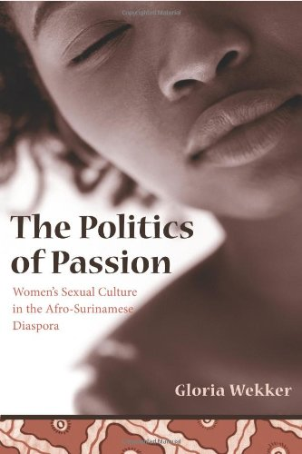 The Politics of Passion: Women's Sexual Culture in the...