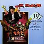 Dr. Demento 25th Anniversary..