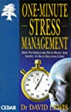 One Minute Stress Management (Cedar Books) (0749312149) by DAVID LEWIS