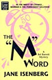 "The ""M"" Word (Bel Barrett Mysteries) (158724263X) by Isenberg, Jane"