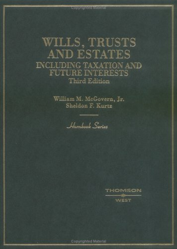 Wills, Trusts and Estates: Including Taxation and Future...