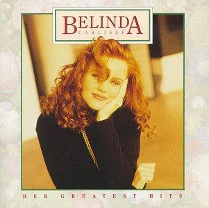 Belinda Carlisle - Belinda Carlisle: Her Greatest Hits - Zortam Music