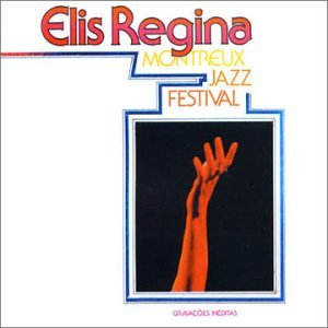 Elis Regina - Montreux Jazz Festival - Amazon.com Music