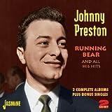 Running Bear And All His Hits - 2 Complete Albums Plus Bonus Singles [ORIGINAL RECORDINGS REMASTERED] 2CD SET