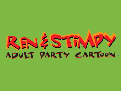 Ren & Stimpy Adult Party Cartoon, Ep. 8