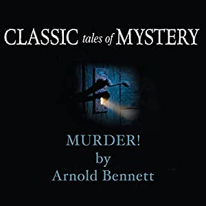 Classic Tales of Mystery: Murder! Audiobook