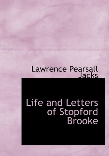 Life and Letters of Stopford Brooke
