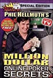 Phil Hellmuths Million Dollar Online Poker Secrets