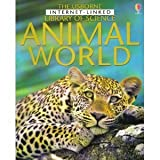 Animal World (Usborne Internet Linked Library of Science)