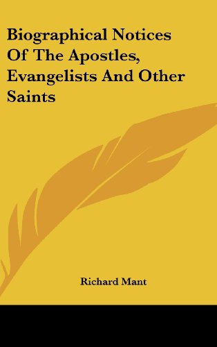 Biographical Notices of the Apostles, Evangelists and Other Saints
