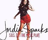 Jordin Sparks S.O.S.(Let the Music Play)