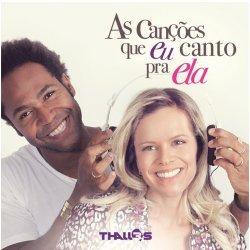 THALLES ROBERTO - Thalles Roberto - As Cancoes Que Eu Canto Pra Ela
