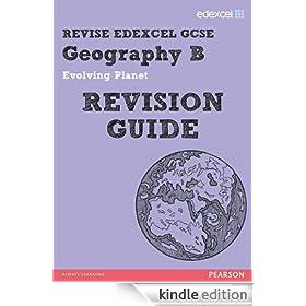 REVISE EDEXCEL: Edexcel GCSE Geography B Evolving Planet Revision Guide (REVISE Edexcel Geography)
