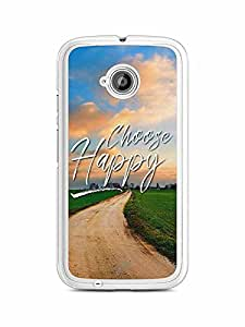 YuBingo Choose Happy Designer Mobile Case Back Cover for Motorola E2