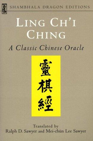 LING CH'I CHING (Shambhala Dragon Editions), Ralph D. Sawyer