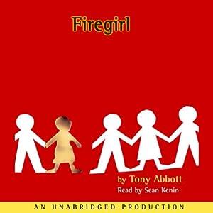 Firegirl | [Tony Abbott]