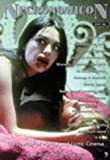 Necronomicon: Bk. 2: The Journal of Horror and Erotic Cinema