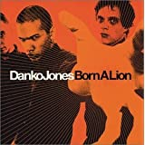 Born a Lionby Danko Jones