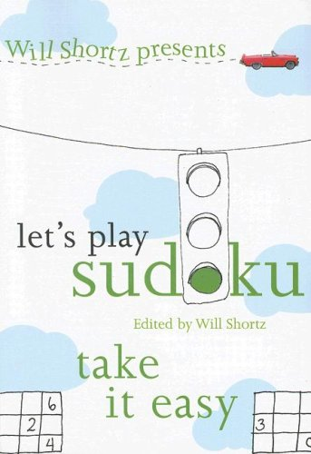 Image for Will Shortz Presents Let's Play Sudoku: Take It Easy (Will Shortz Presents...)