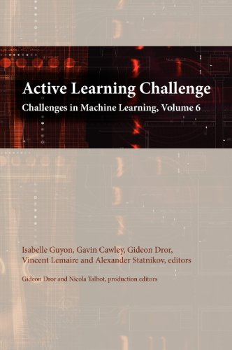 Active Learning Challenge: Challenges in Machine Learning, volume 6