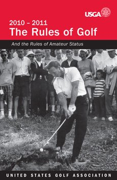 2010-2011 Rules of Golf, United States Golf Association