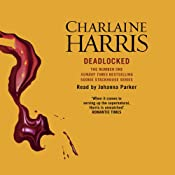 Deadlocked: Sookie Stackhouse Southern Vampire Mystery, Book 12 | [Charlaine Harris]
